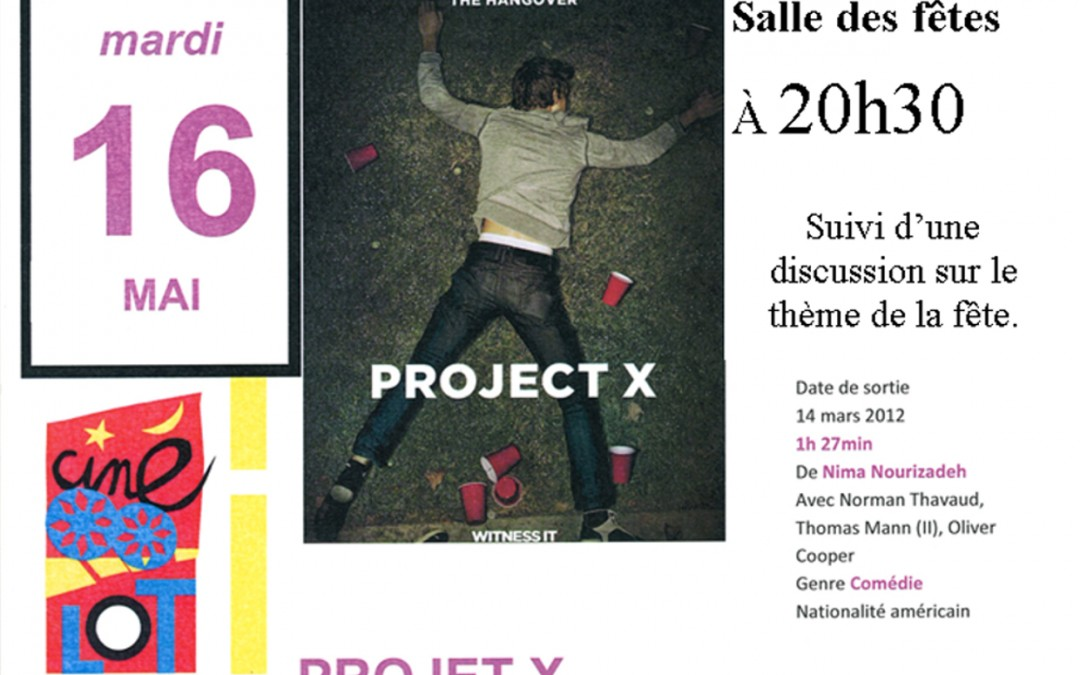 Projection «Projet X» – Projet prévention