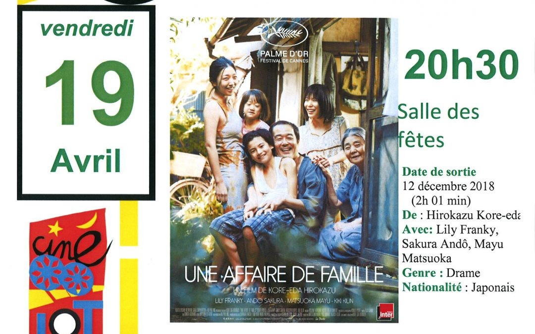 Ciné-Lot «Une affaire de famille» le 19 Avril